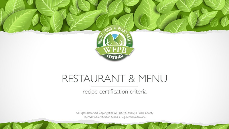 WFPB Certification for Restaurants | WFPB.ORG