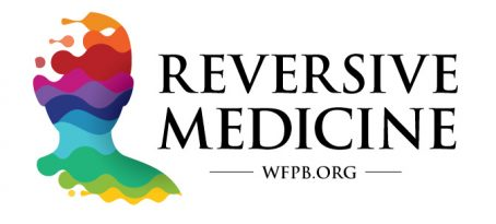 WFPB.ORG | Reversive Medicine
