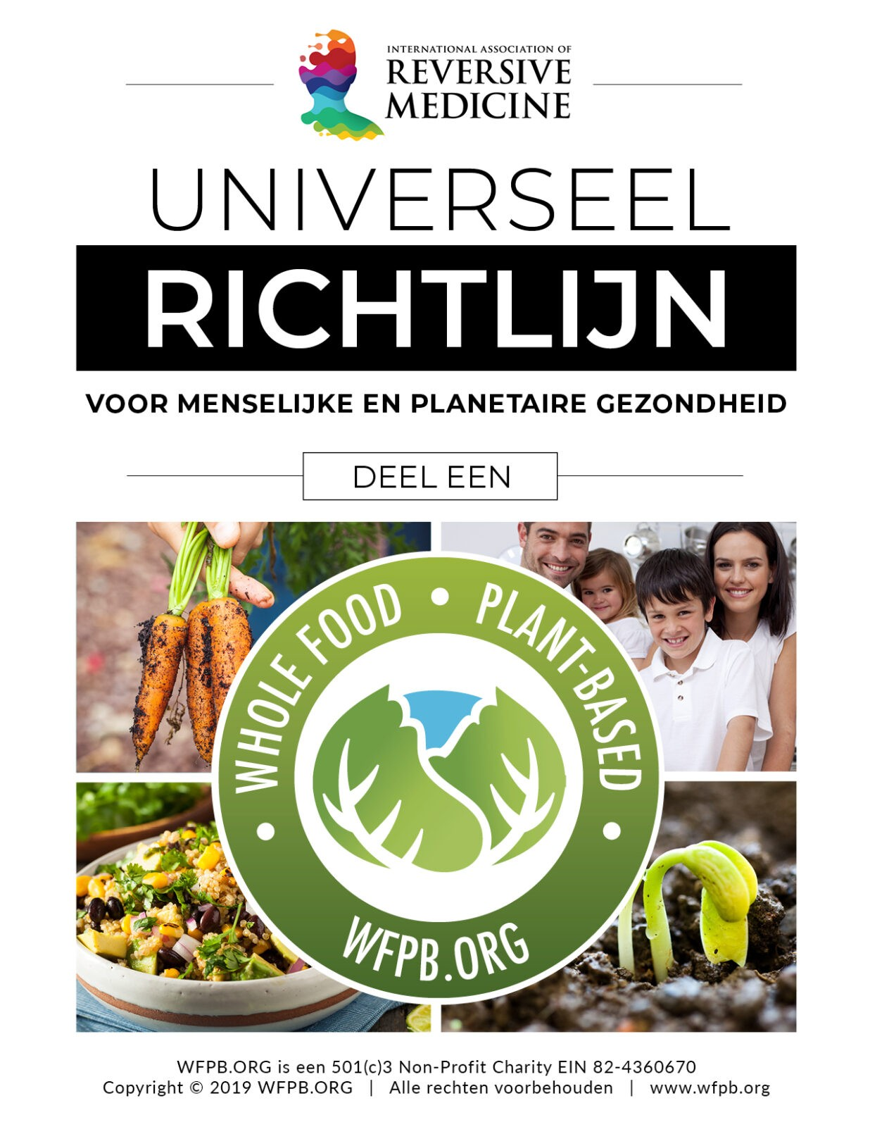 NEDERLANDS | UNIVERSAL GUIDELINE FOR HUMAN AND PLANETARY HEALTH | WFPB.ORG