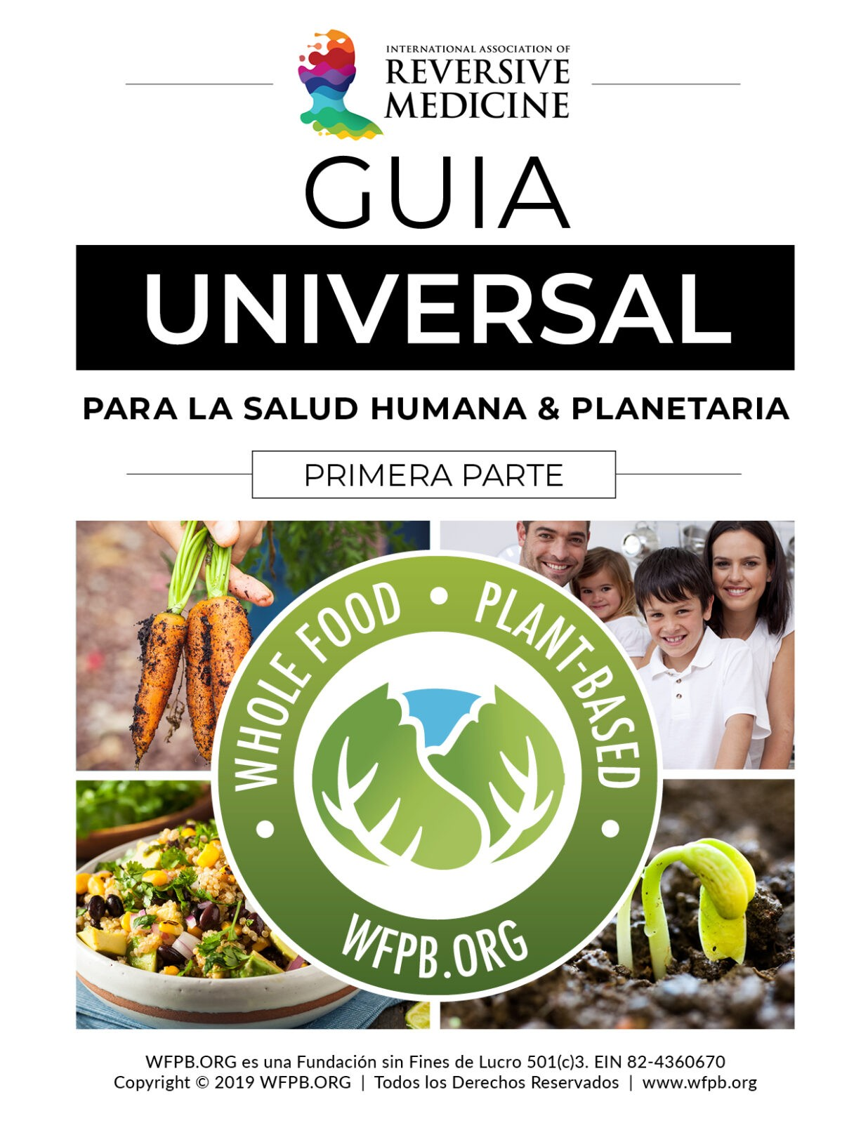 ESPAÑOL | UNIVERSAL GUIDELINE FOR HUMAN AND PLANETARY HEALTH | WFPB.ORG