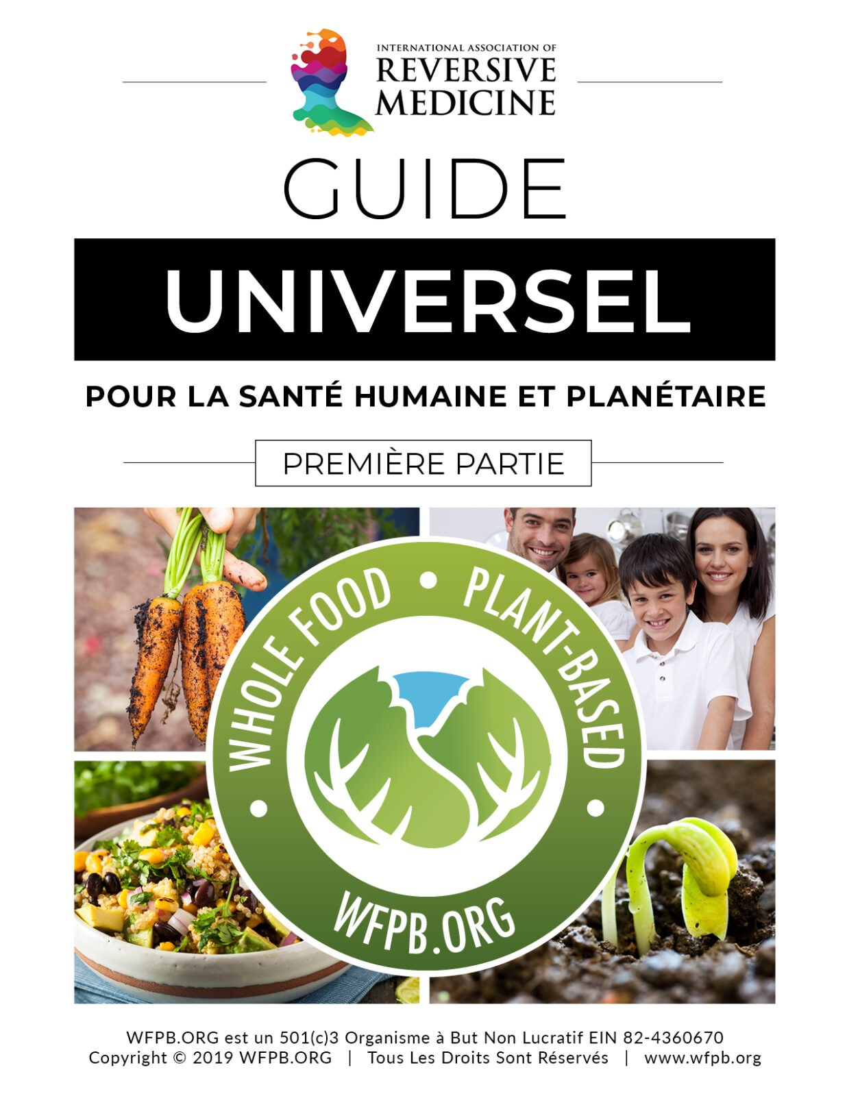 FRANÇAIS | UNIVERSAL GUIDELINE FOR HUMAN AND PLANETARY HEALTH | WFPB.ORG