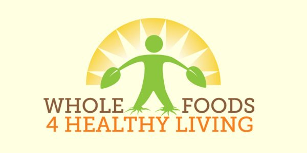 Whole Foods 4 Healthy Living